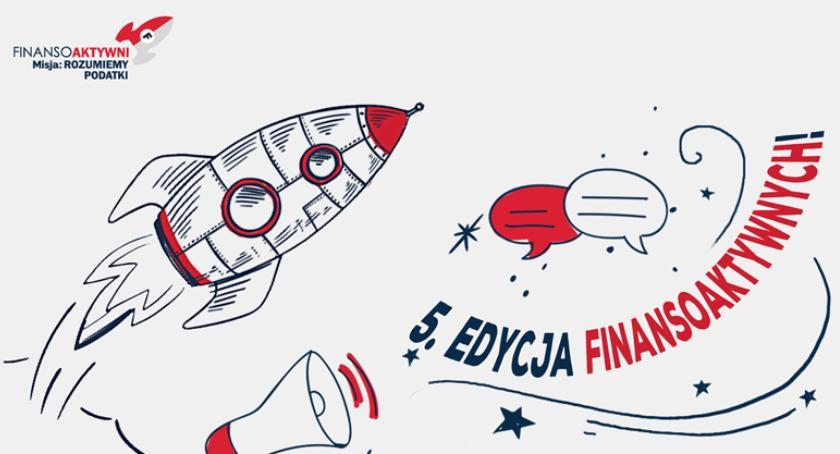 """edukacja, Dołącz """"Finansoaktywnych"""" Rusza Misja Rozumiemy podatki - zdjęcie, fotografia"""