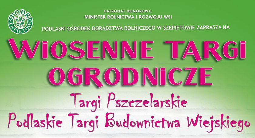 artykuł sponsorowany, najbliższy weekend zapraszamy Targi Szepietowa - zdjęcie, fotografia