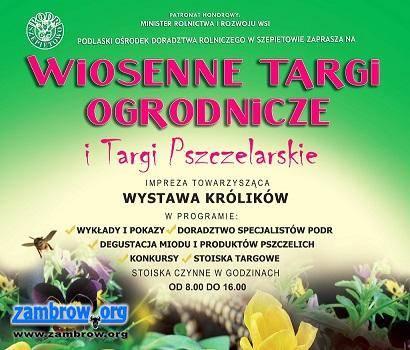 wydarzenia, Wiosna start! Targi Ogrodnicze Targi Pszczelarskie Szepietowie wkrótce - zdjęcie, fotografia