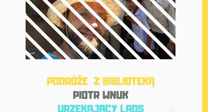 wernisaże spotkania, Podróże Biblioteką Piotr Urzekający - zdjęcie, fotografia