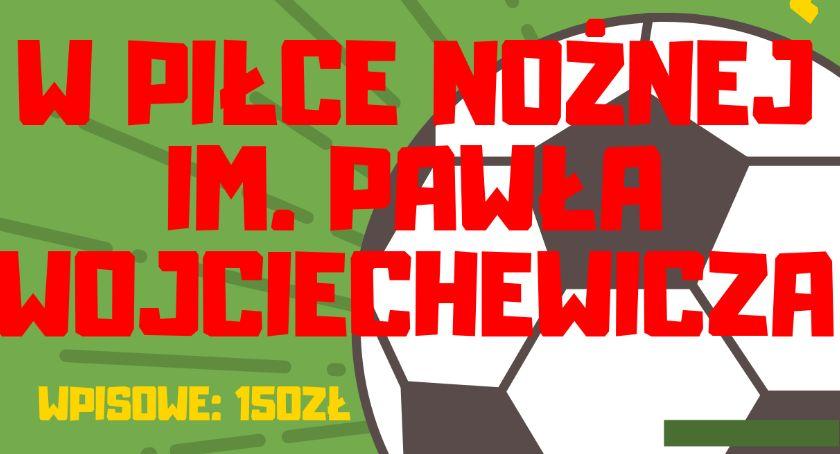 piłka nożna futsal, Zapisz Memoriał imienia Pawła Wojciechewicza - zdjęcie, fotografia