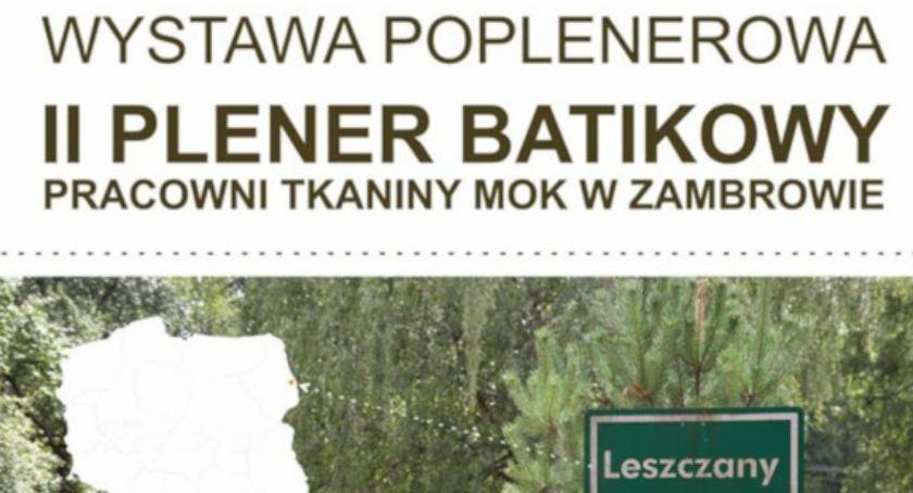 wernisaże spotkania, Plener Batikowy zapraszamy wernisaż wystawy - zdjęcie, fotografia