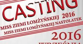 Zgłoś się do konkursu Miss Ziemi Łomżynśkiej