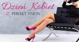 Medycyna estetyczna i bezpłatne konsultacje na Dzień Kobiet w PERFECT VISION