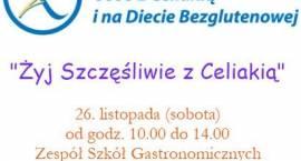 Zapraszamy na konferencję Żyj Szczęśliwie z Celiakią