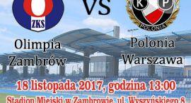 Polonia Warszawa rywalem Olimpii w ostatnim meczu rundy jesiennej