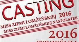Weź udział w konkursie Miss Ziemi Łomżyńskiej. Casting już jutro