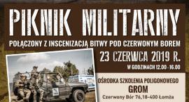Zapraszamy na Piknik Militarny połączony z inscenizacją bitwy pod Czerwonym Borem
