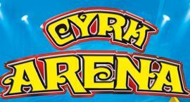 Cyrk Arena wystąpi w Zambrowie. ROZSTRZYGNIĘCIE KONKURSU!