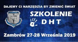 Już jutro w Zambrowie rusza szkolenie DHT. Są jeszcze wolne miejsca