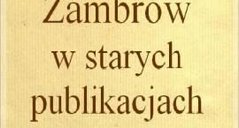 """""""Zambrów w starych publikacjach. Część III"""""""