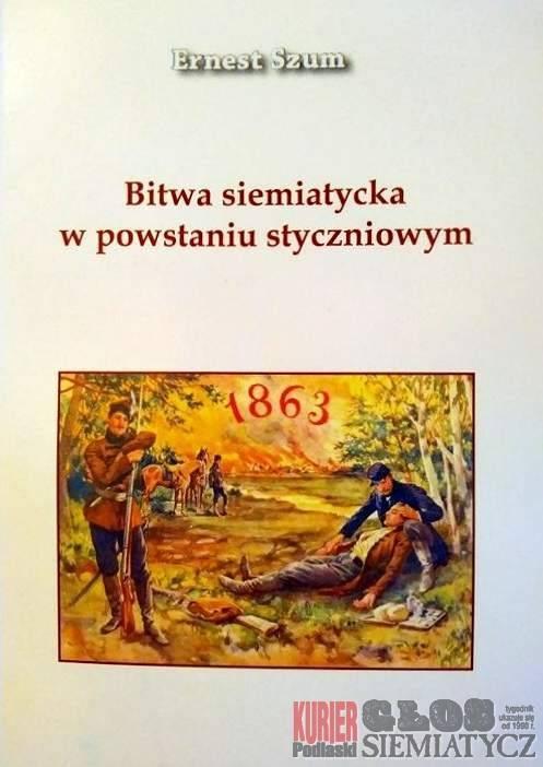 Wernisaże - spotkania , rocznica bitwy siemiatyckiej Powstaniu Styczniowym - zdjęcie, fotografia