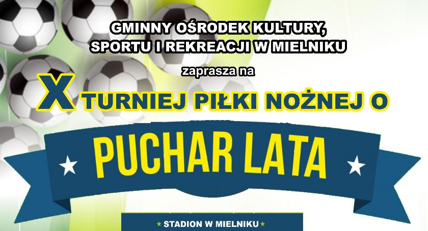 Piłka nożna, Turniej Piłki Nożnej Puchar Lata
