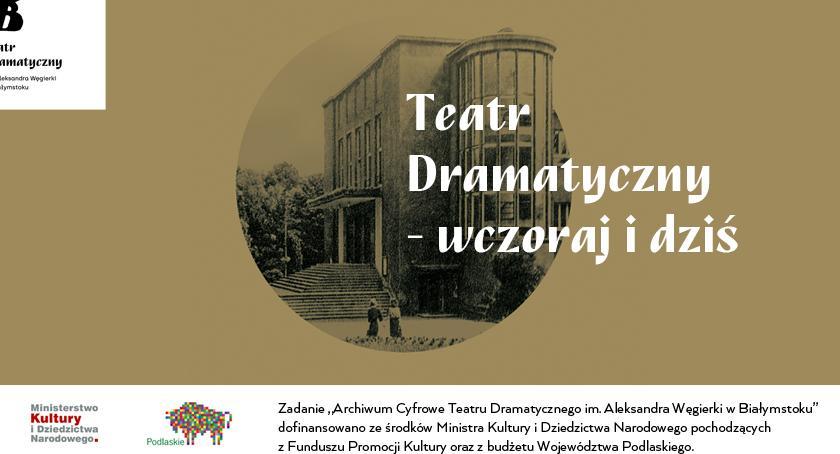 Teatr, Teatr Dramatyczny wczoraj dziś - zdjęcie, fotografia