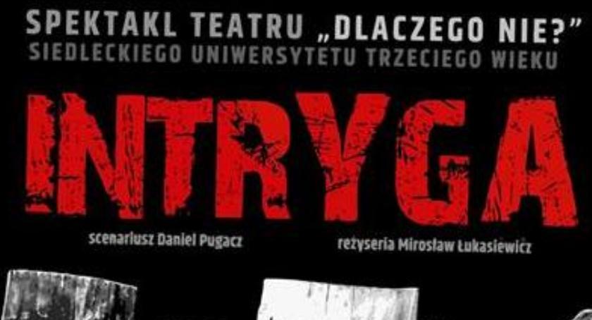 Teatr, Intryga Teatru Dlaczego - zdjęcie, fotografia