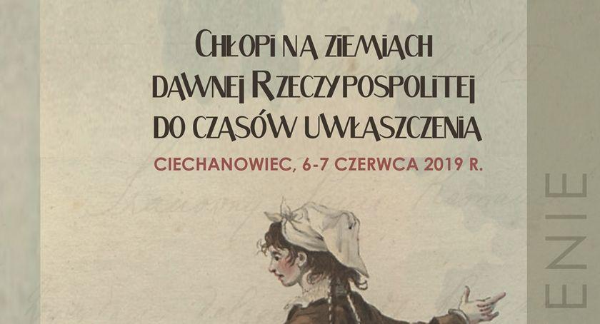 Wernisaże - spotkania , Konferencja historyczna Chłopi ziemiach dawnej Rzeczypospolitej czasów uwłaszczenia - zdjęcie, fotografia