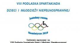 VIII Podlaska Spartakiada Dzieci i Młodzieży Niepełnosprawnej