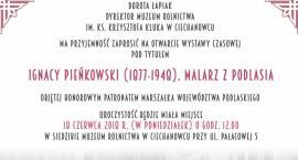 Ignacy Pieńkowski (1877-1948). Malarz z Podlasia