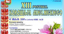 XIII Festiwal Korowaja Mielnickiego – Korowaj Weselny