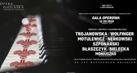 Gala Operowa  - obchody Roku Stanisława Moniuszki oraz jubileusz 65-lecia OiFP