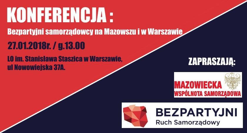 Zaproszenia, Bezpartyjni samorządowcy Mazowszu Warszawie [KONFERENCJA] - zdjęcie, fotografia