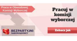 Zapraszamy do pracy w Obwodowych Komisjach Wyborczych