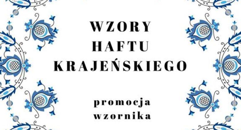 Ośrodki kulturalne, Wzory haftu krajeńskiego promocja wzornika - zdjęcie, fotografia