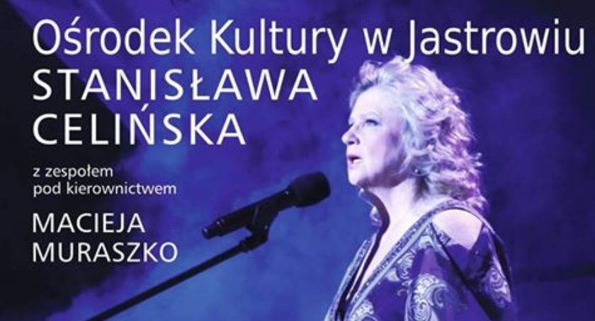 Koncerty muzyka, Koncert Stanisławy Celińskiej Jastrowiu - zdjęcie, fotografia