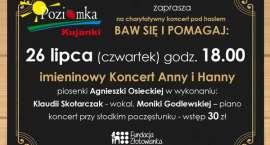Imieninowy Koncert Anny i Hanny w Kujankach. Zapraszamy