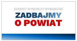 Kandydaci do Rady Powiatu z Komitetu Wyborczego Wyborców ZADBAJMY O POWIAT