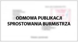 Odmowa publikacji sprostowania burmistrza
