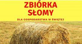 Zbiórka słomy dla gospodarstwa w Świętej
