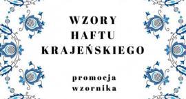 Wzory haftu krajeńskiego - promocja wzornika