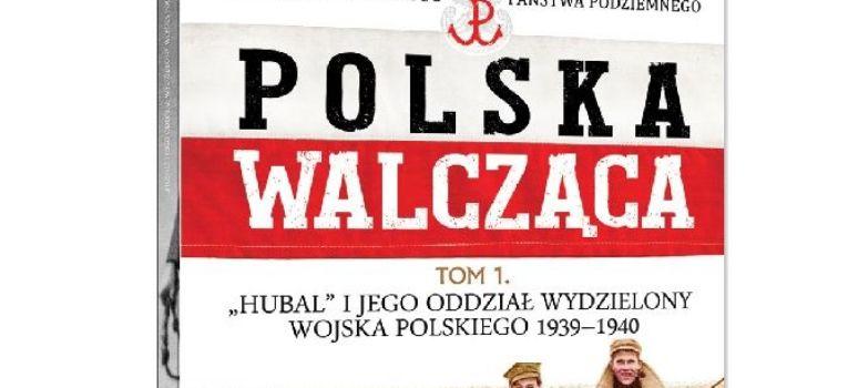 Kolekcje, KOLEKCJA POLSKA WALCZĄCA HISTORIA POLSKIEGO PAŃSTWA PODZIEMNEGO - zdjęcie, fotografia