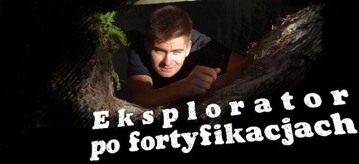 Bunkry i fortyfikacje, Eksplorator fortyfikacjach - zdjęcie, fotografia