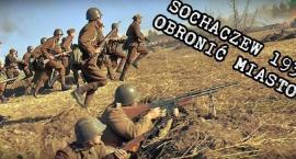 OBRONIĆ MIASTO! - Sochaczewa 1939 - 2014