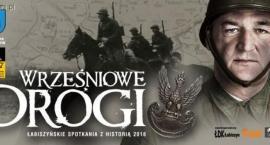 VII Łabiszyńskie Spotkania z Historią, Wrześniowe Drogi