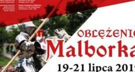 Oblężenie Malborka wraz z Jarmarkiem Średniowiecznym 2019