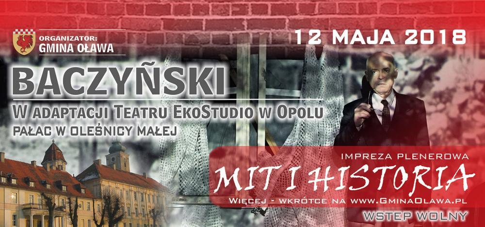 Spektakle, Baczyński Micie Historii - zdjęcie, fotografia