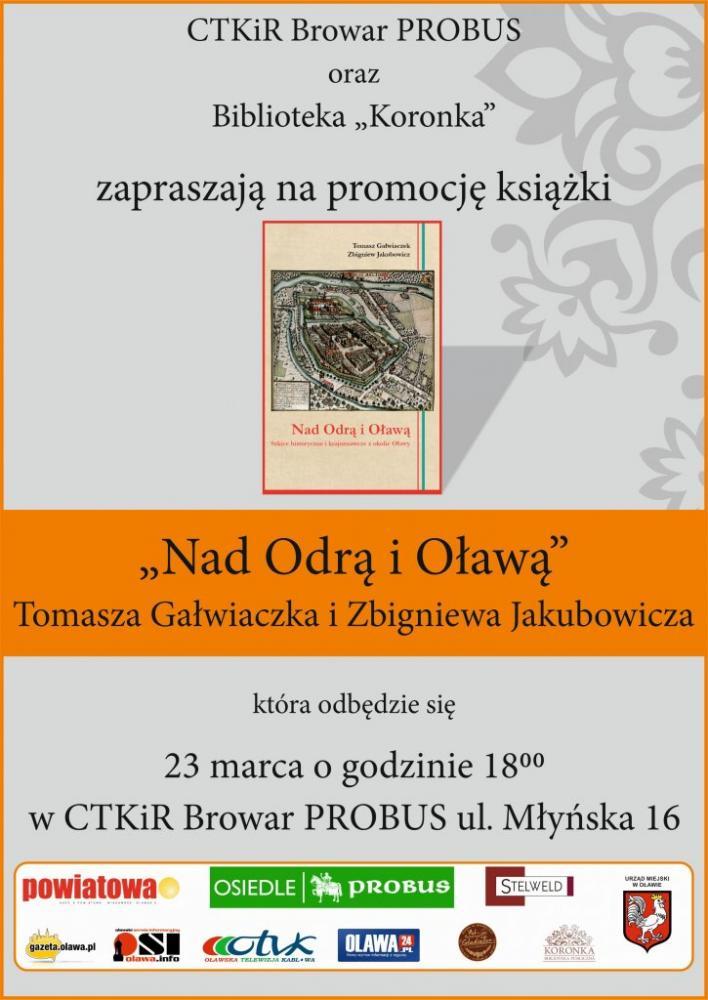 """Wernisaże spotkania, Promocja książki """"Nad Odrą Oławą Szkice historyczne krajoznawcze okolic Oławy"""" - zdjęcie, fotografia"""