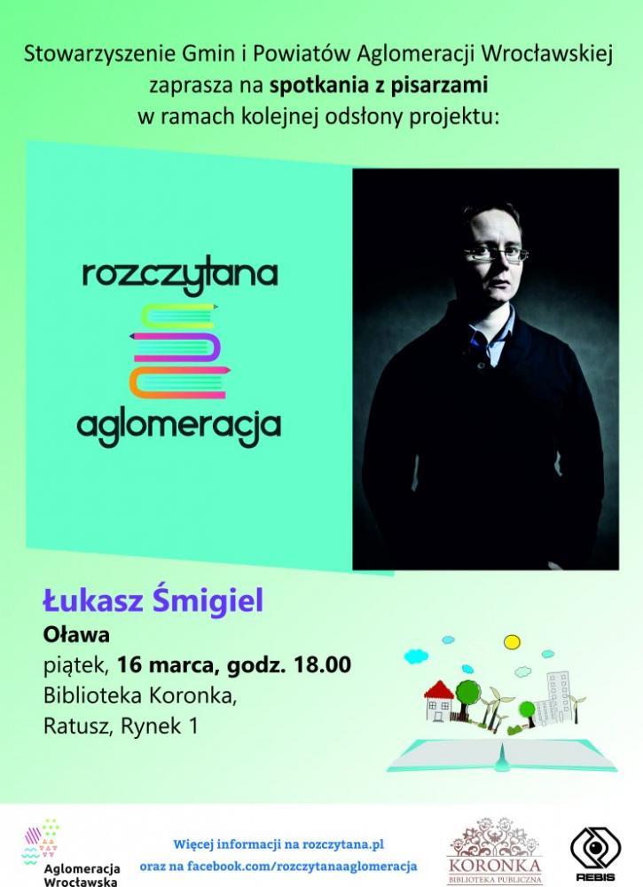 Wernisaże spotkania, Spotkanie pisarzem Łukaszem Śmiglem - zdjęcie, fotografia