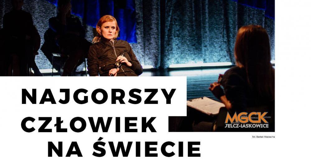 """Spektakle, """"Najgorszy człowiek świecie"""" niedługo Jelczu Laskowicach - zdjęcie, fotografia"""