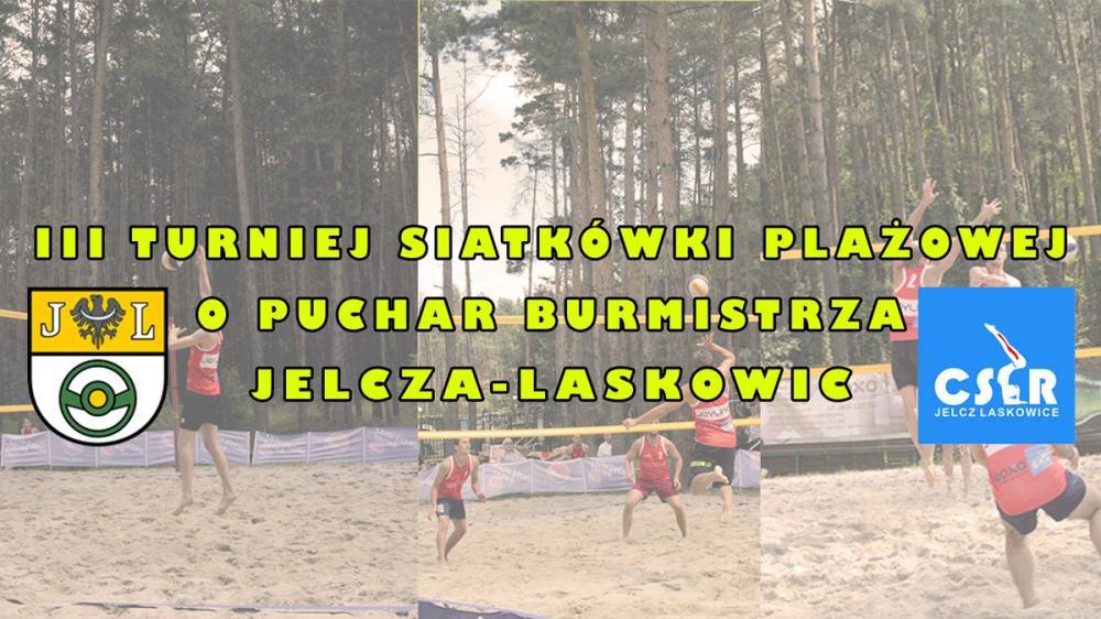 Siatkówka, Turniej Siatkówki Plażowej Puchar Burmistrza Jelcza Laskowic - zdjęcie, fotografia