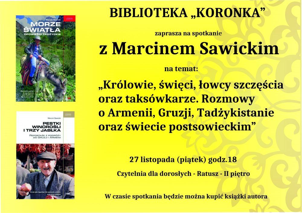 Wernisaże spotkania, Spotkanie Marcinem Sawickim - zdjęcie, fotografia