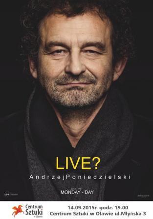 Koncerty, Jubileuszowy koncert Andrzeja Poniedzielskiego - zdjęcie, fotografia