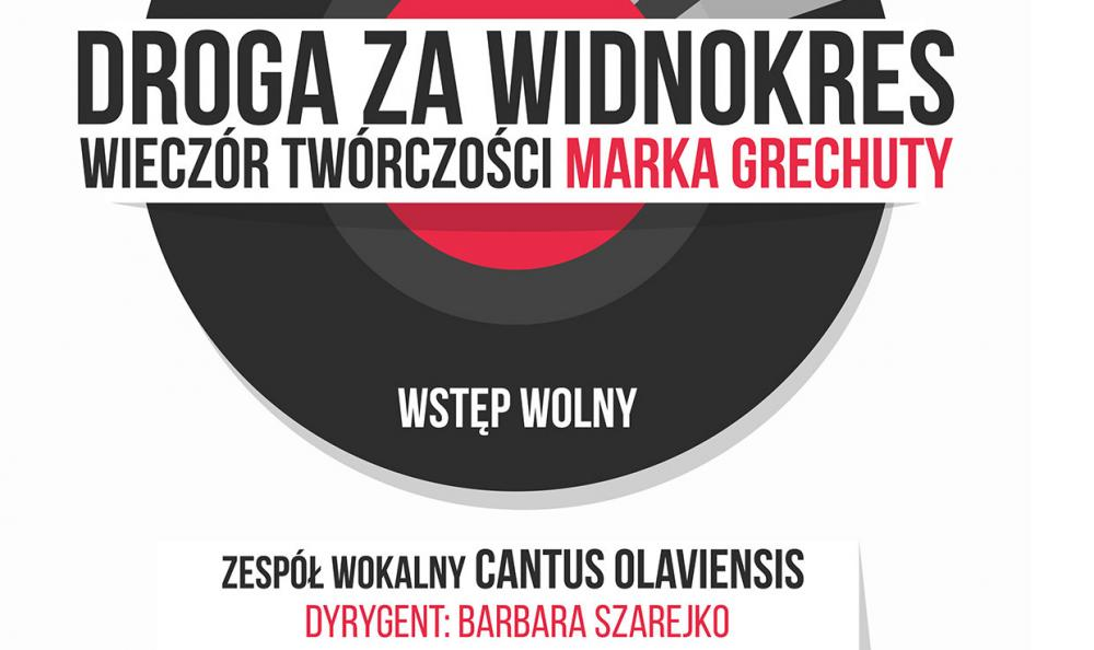 Koncerty, Wieczór twórczości Marka Grechuty wykonaniu oławskiego chóru - zdjęcie, fotografia