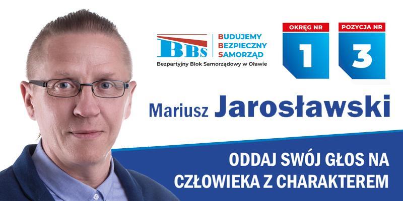 Wybory samorządowe, Mariusz Jarosławski kandydat Miejskiej Oławie - zdjęcie, fotografia