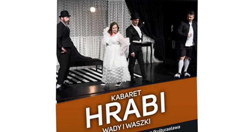 Kabarety, Kabaret Hrabi nowym programem Oławie - zdjęcie, fotografia