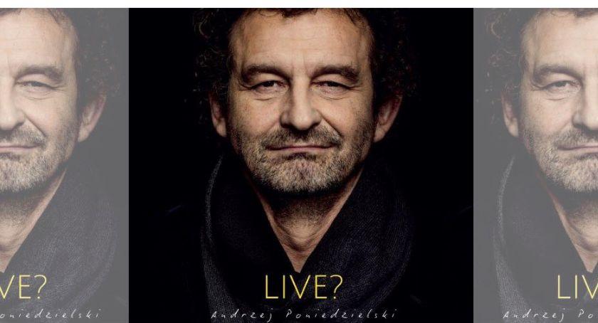 Koncerty, Andrzej Poniedzielski programem - zdjęcie, fotografia