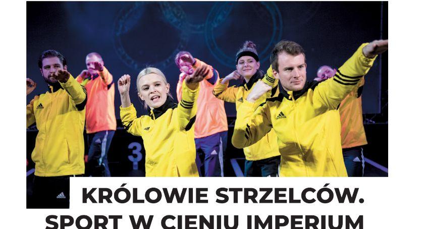 Spektakle, Teatr Polska Królowie strzelców Sport cieniu imperium - zdjęcie, fotografia